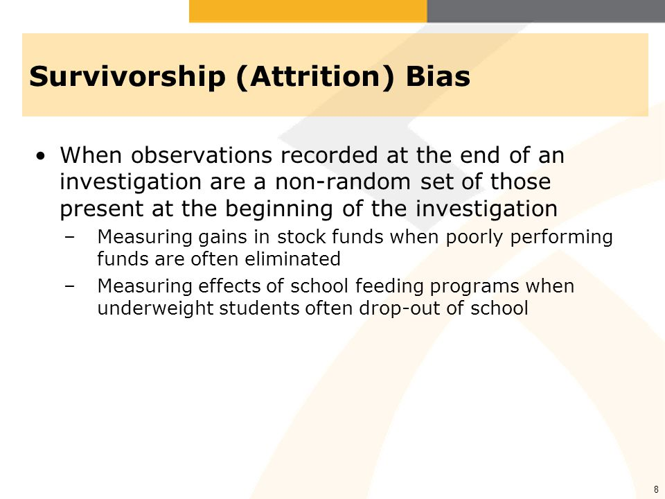 Survivorship (Attrition) Bias