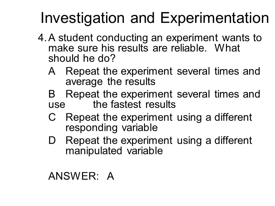 Investigation and Experimentation