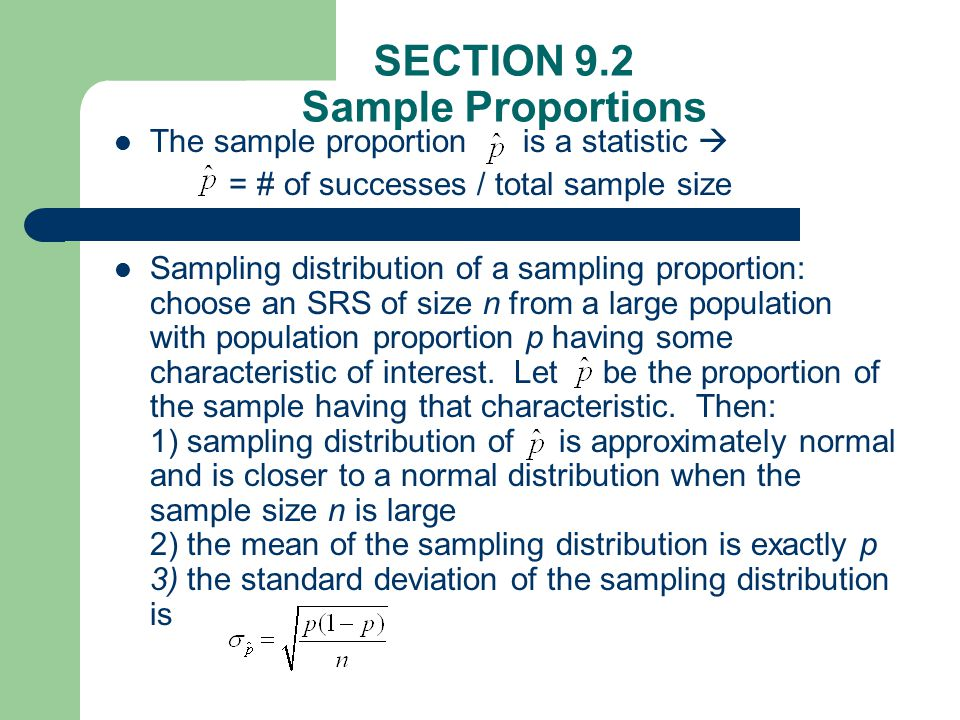 SECTION 9.2 Sample Proportions