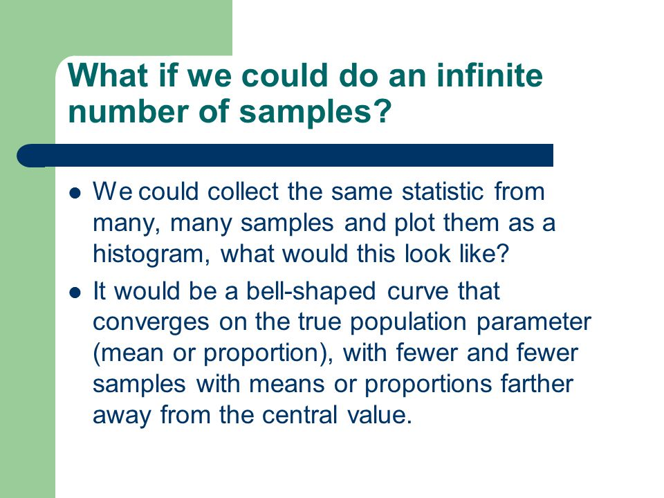 What if we could do an infinite number of samples