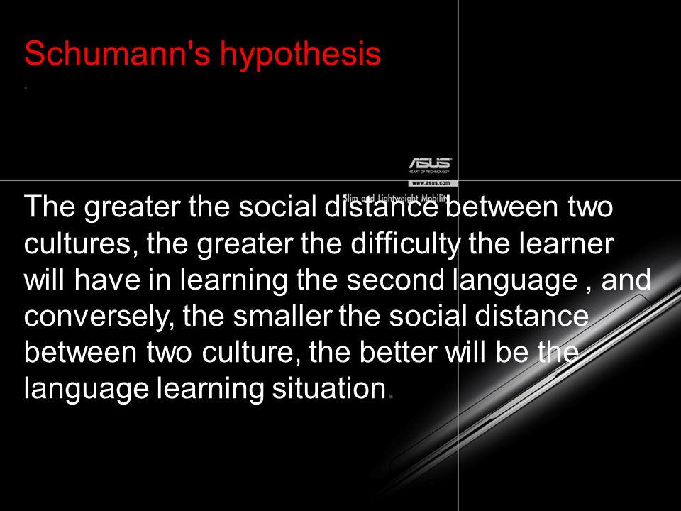 Schumann s hypothesis .