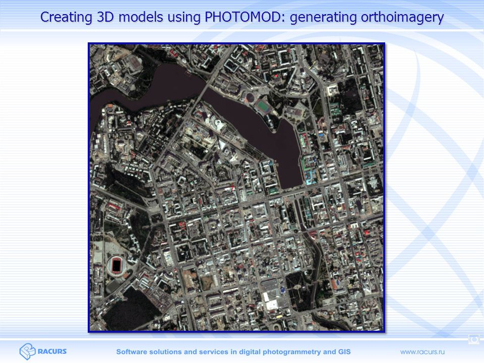 Creating 3D models using PHOTOMOD: generating orthoimagery
