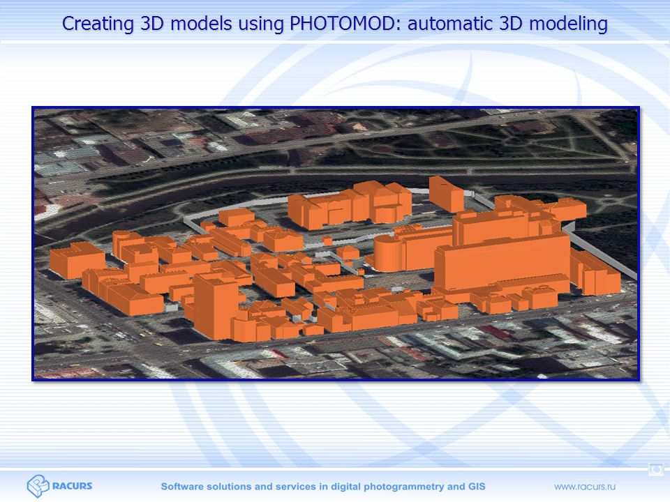 Creating 3D models using PHOTOMOD: automatic 3D modeling