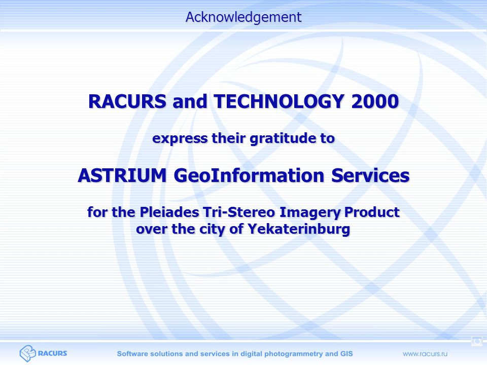 RACURS and TECHNOLOGY 2000 ASTRIUM GeoInformation Services