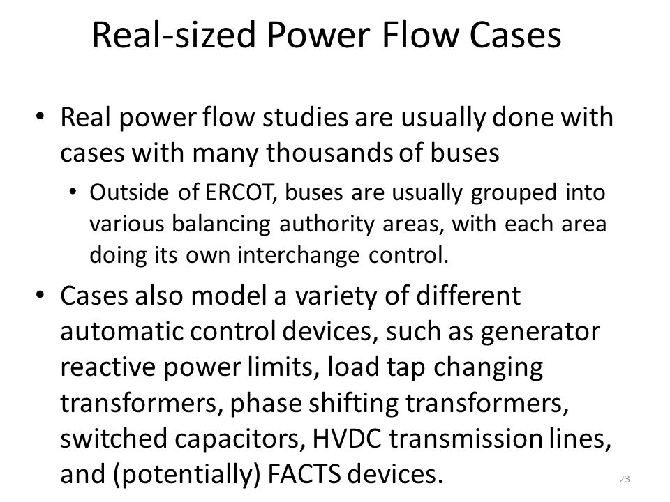 Real-sized Power Flow Cases