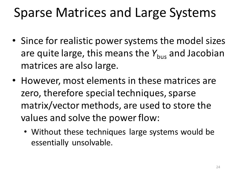 Sparse Matrices and Large Systems