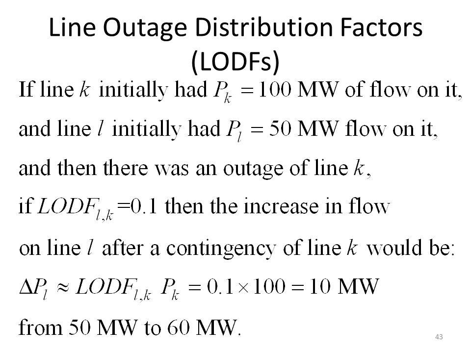 Line Outage Distribution Factors (LODFs)