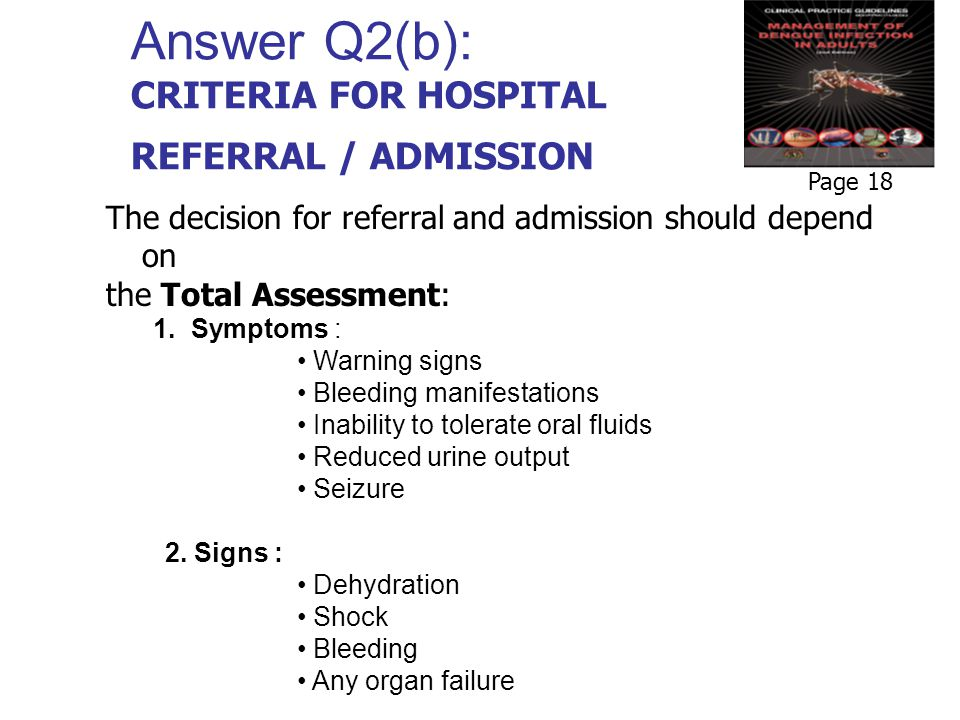 Answer Q2(b): CRITERIA FOR HOSPITAL REFERRAL / ADMISSION