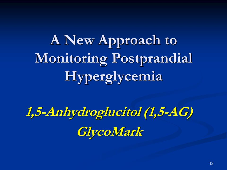 A New Approach to Monitoring Postprandial Hyperglycemia