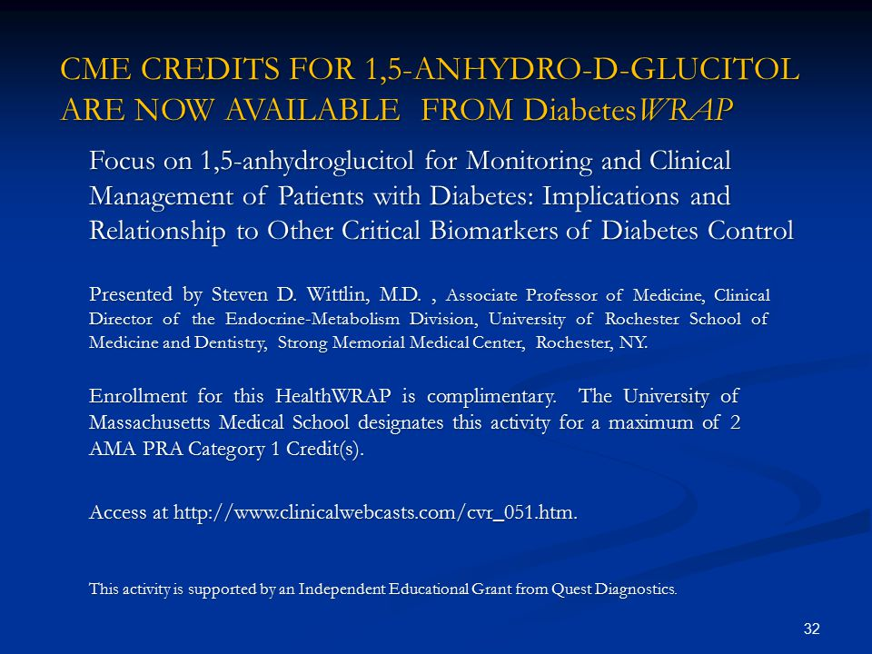 CME CREDITS FOR 1,5-ANHYDRO-D-GLUCITOL ARE NOW AVAILABLE FROM DiabetesWRAP