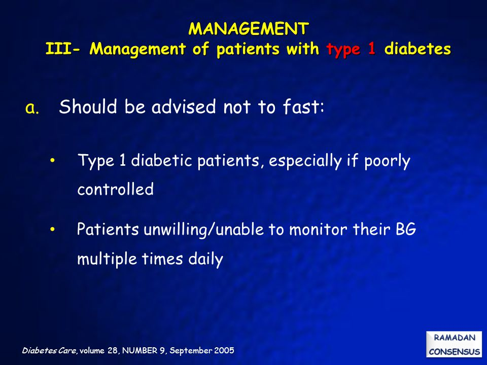 MANAGEMENT III- Management of patients with type 1 diabetes