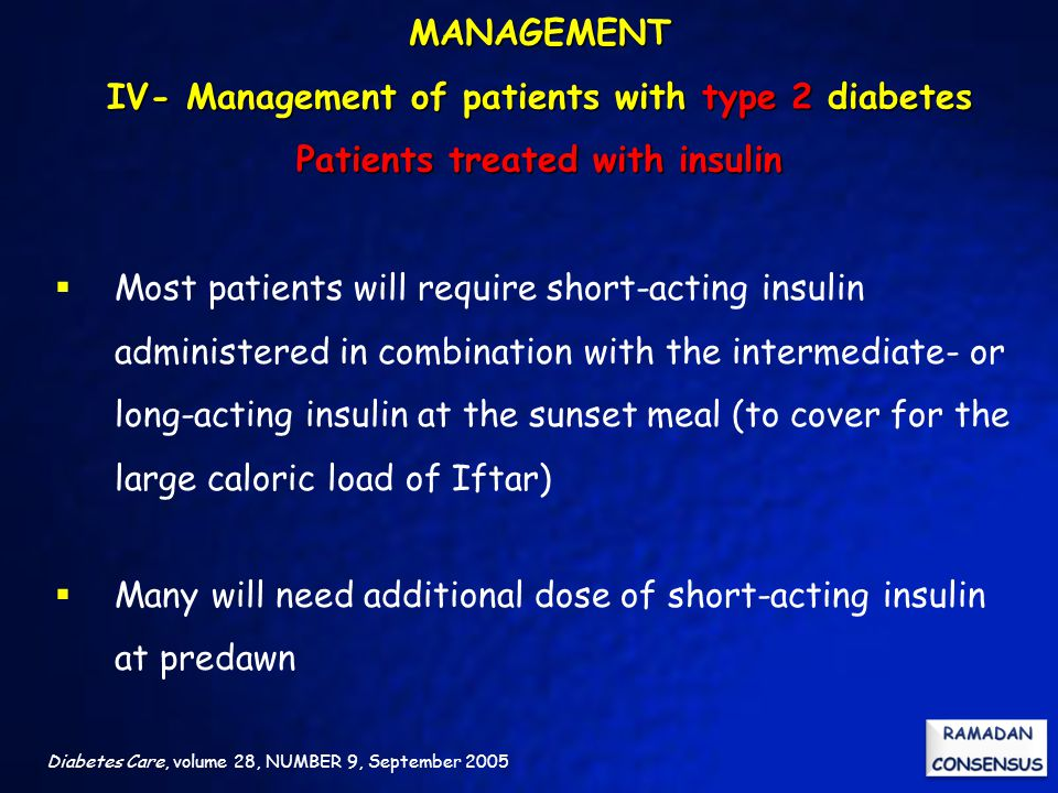 Many will need additional dose of short-acting insulin at predawn