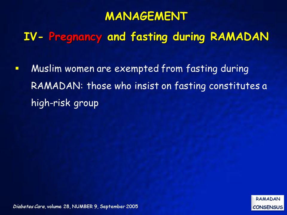 MANAGEMENT IV- Pregnancy and fasting during RAMADAN