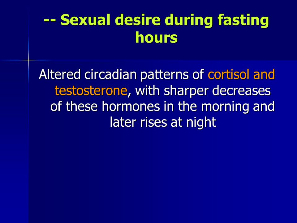 -- Sexual desire during fasting hours