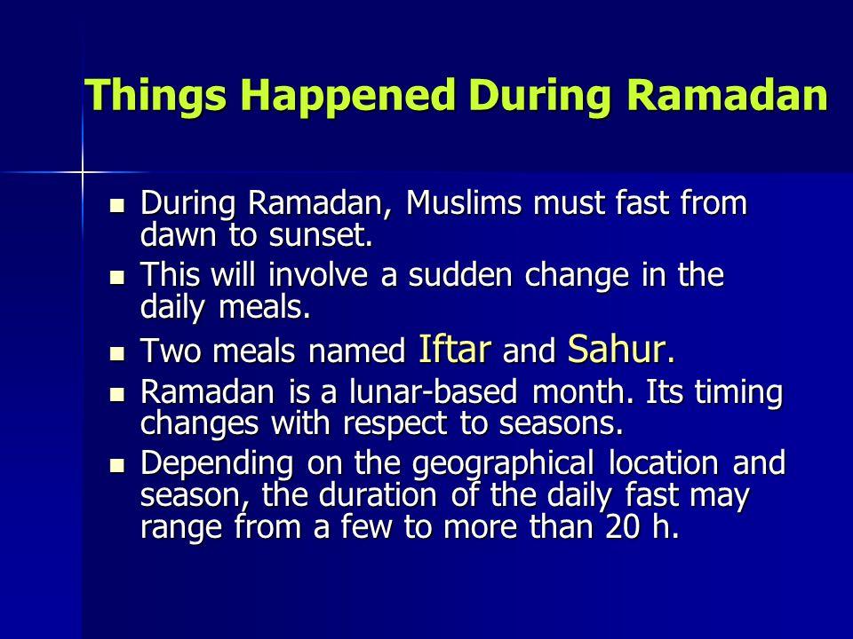 Things Happened During Ramadan