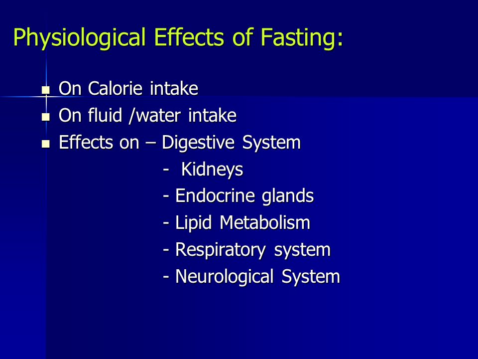 Physiological Effects of Fasting: