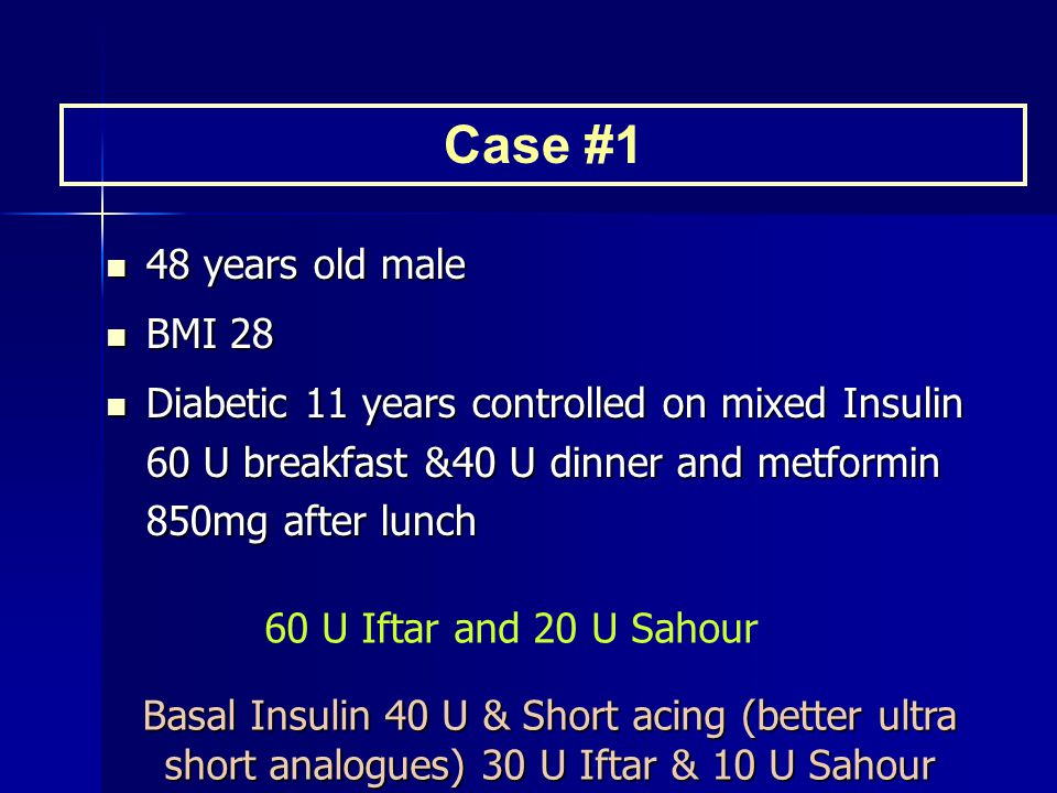 Case #1 48 years old male BMI 28