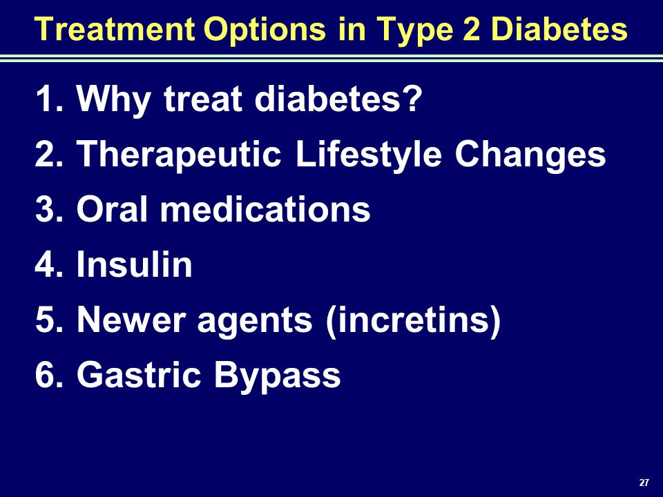 Treatment Options in Type 2 Diabetes