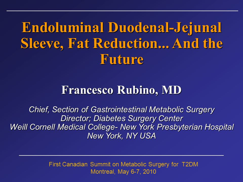 Endoluminal Duodenal-Jejunal Sleeve, Fat Reduction... And the Future