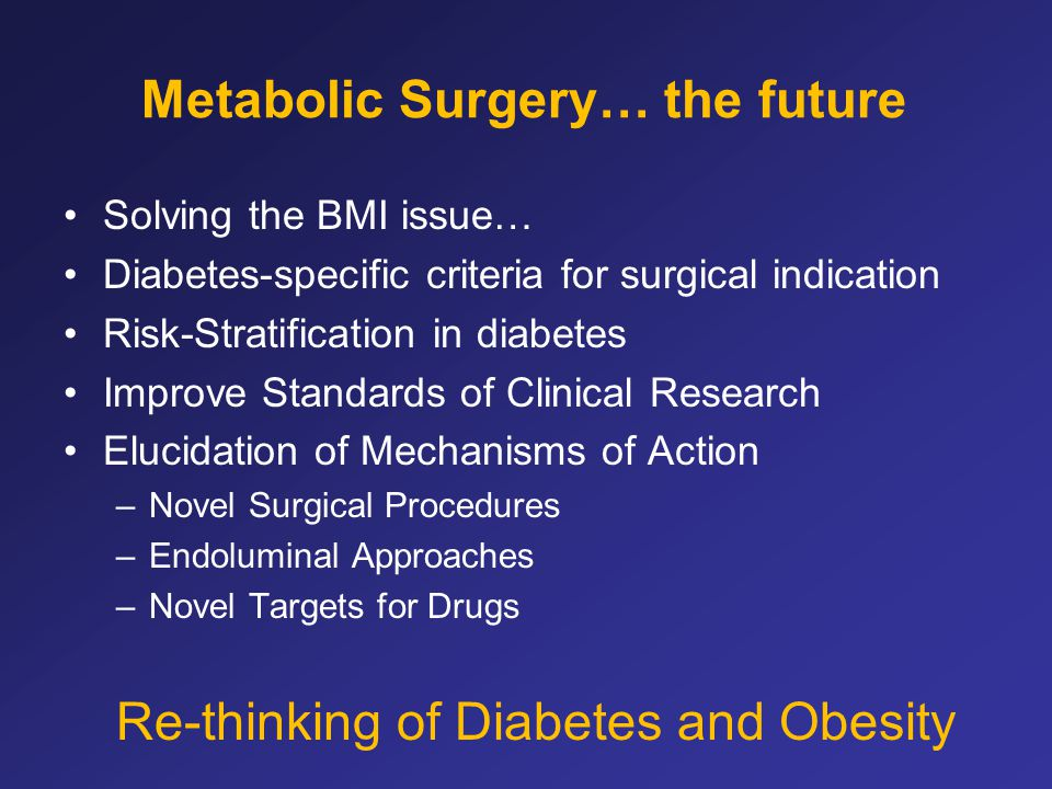 Metabolic Surgery… the future