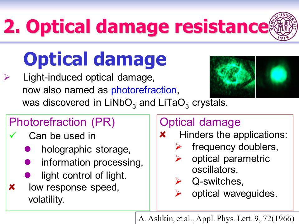 2. Optical damage resistance
