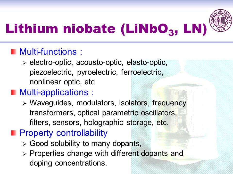Lithium niobate (LiNbO3, LN)
