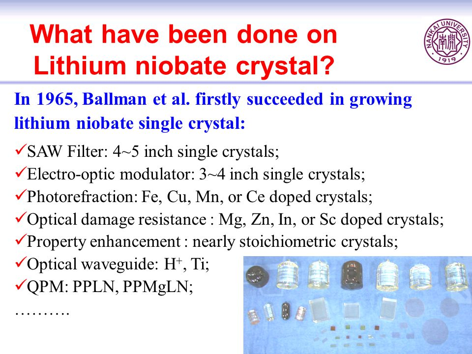 What have been done on Lithium niobate crystal