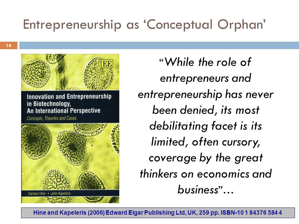 Entrepreneurship as 'Conceptual Orphan'
