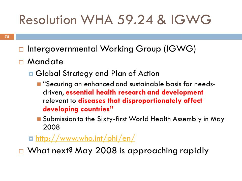 Resolution WHA 59.24 & IGWG Intergovernmental Working Group (IGWG)