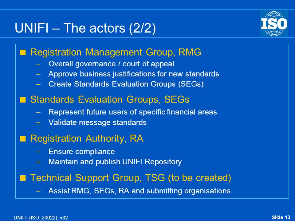 UNIFI – The actors (2/2) Registration Management Group, RMG