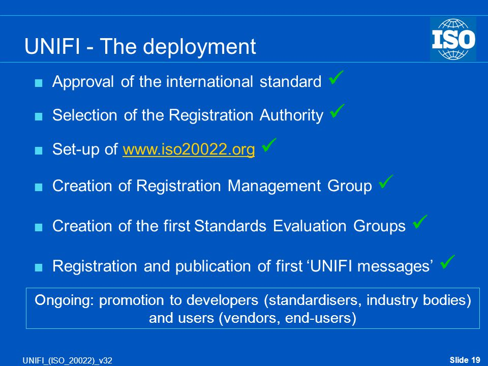 UNIFI - The deployment Approval of the international standard 