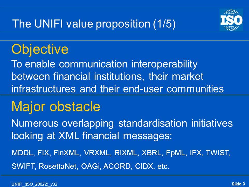 The UNIFI value proposition (1/5)