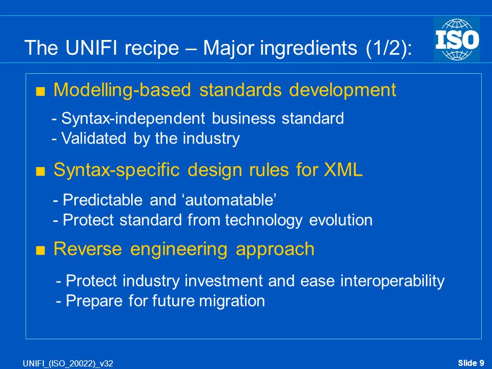 The UNIFI recipe – Major ingredients (1/2):