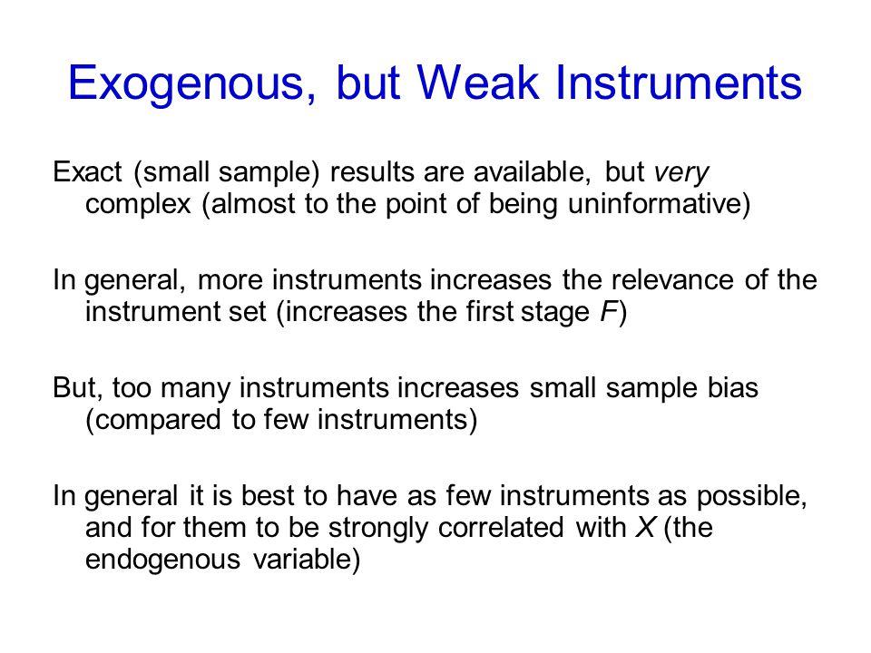 Exogenous, but Weak Instruments