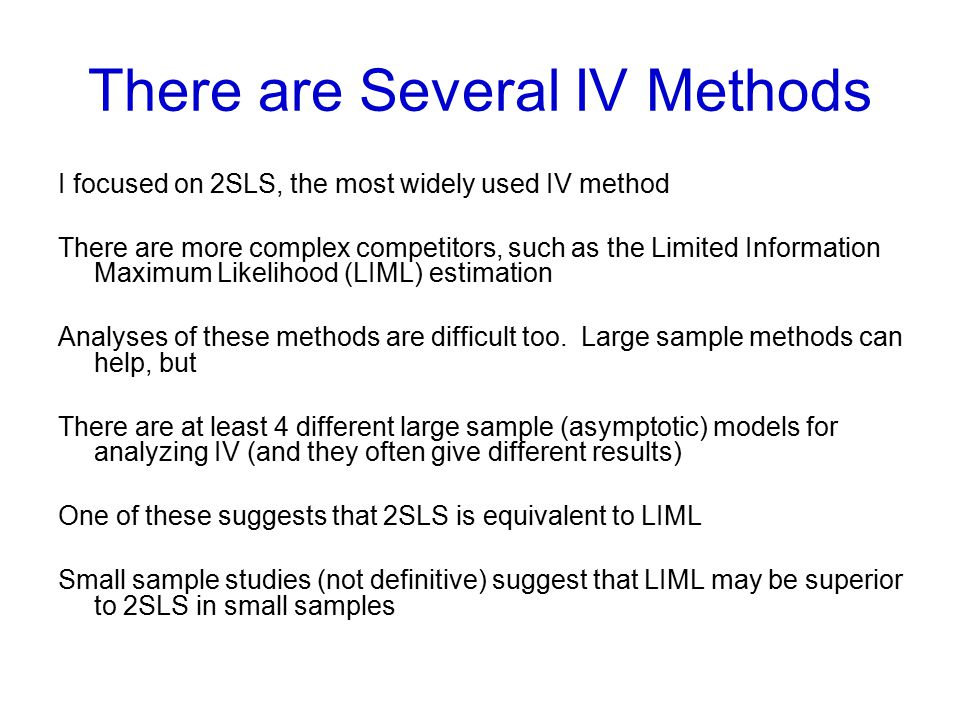 There are Several IV Methods