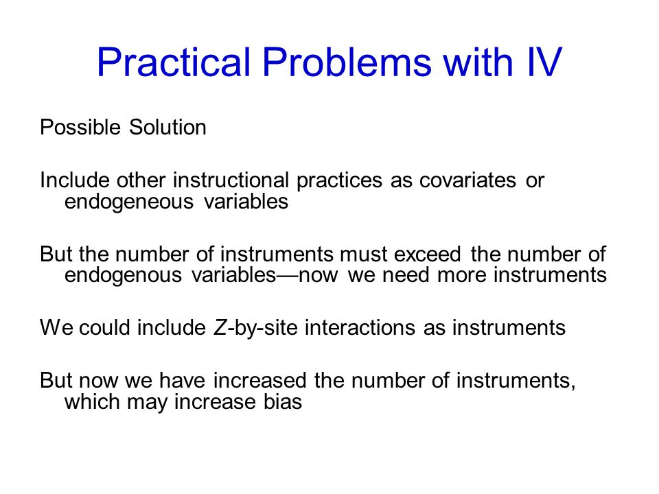 Practical Problems with IV