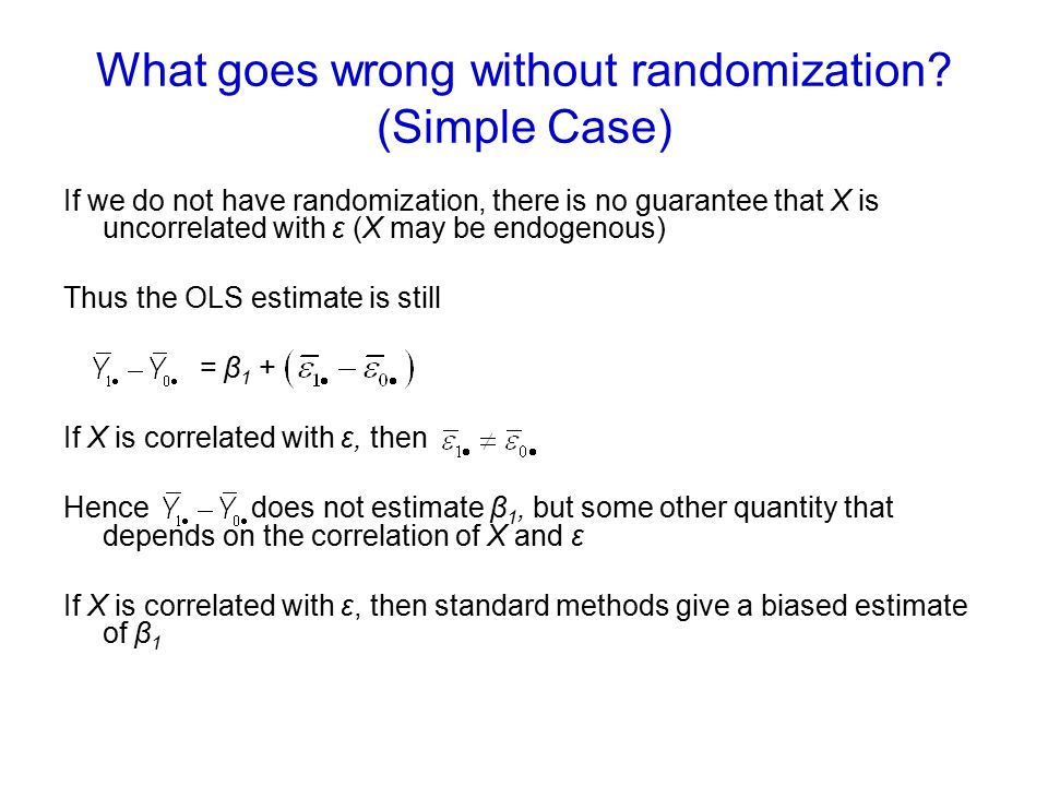 What goes wrong without randomization (Simple Case)