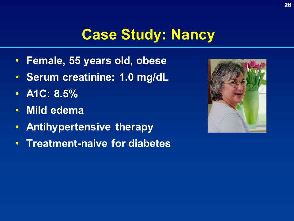 Case Study: Nancy Female, 55 years old, obese