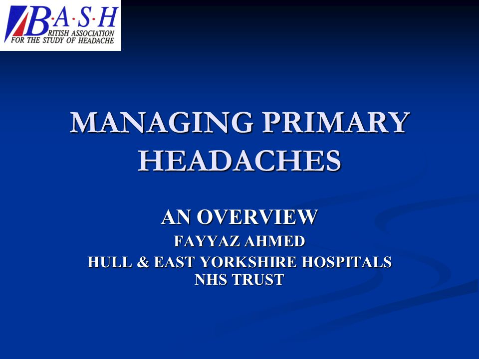 MANAGING PRIMARY HEADACHES