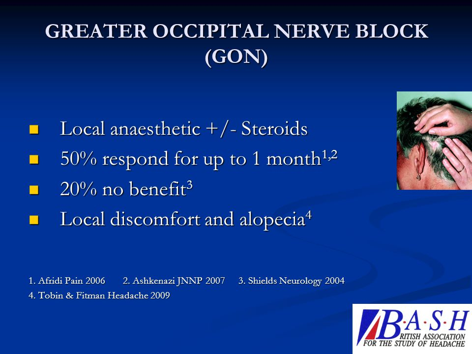 GREATER OCCIPITAL NERVE BLOCK (GON)