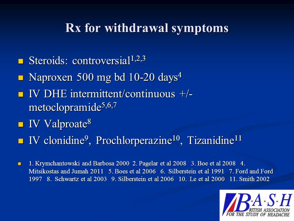 Rx for withdrawal symptoms