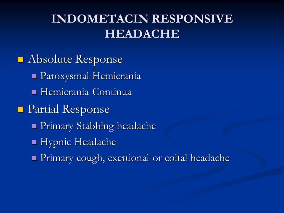 INDOMETACIN RESPONSIVE HEADACHE