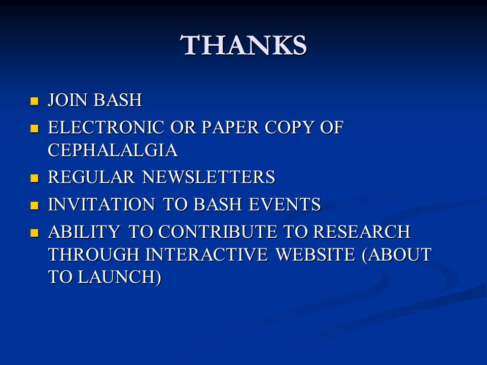 THANKS JOIN BASH ELECTRONIC OR PAPER COPY OF CEPHALALGIA