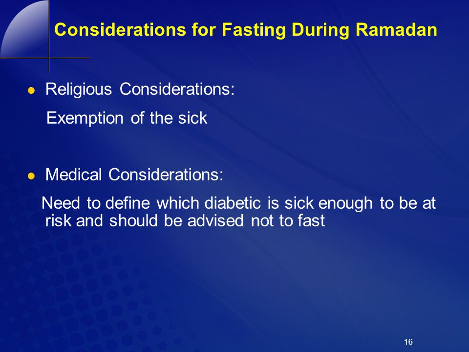 Considerations for Fasting During Ramadan