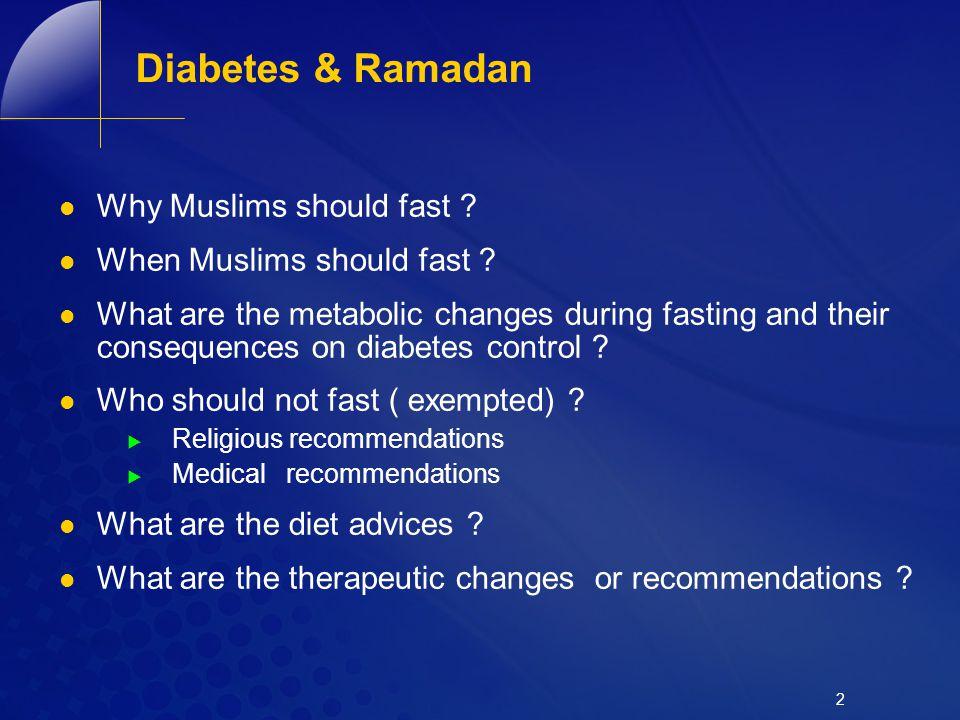 Diabetes & Ramadan Why Muslims should fast