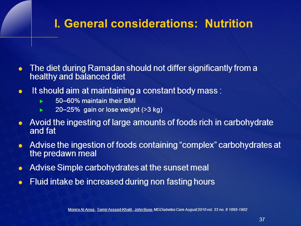 I. General considerations: Nutrition