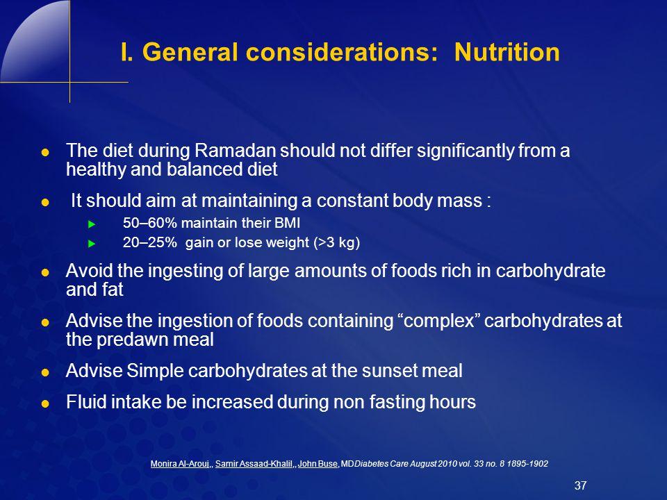 I. General considerations: Nutrition