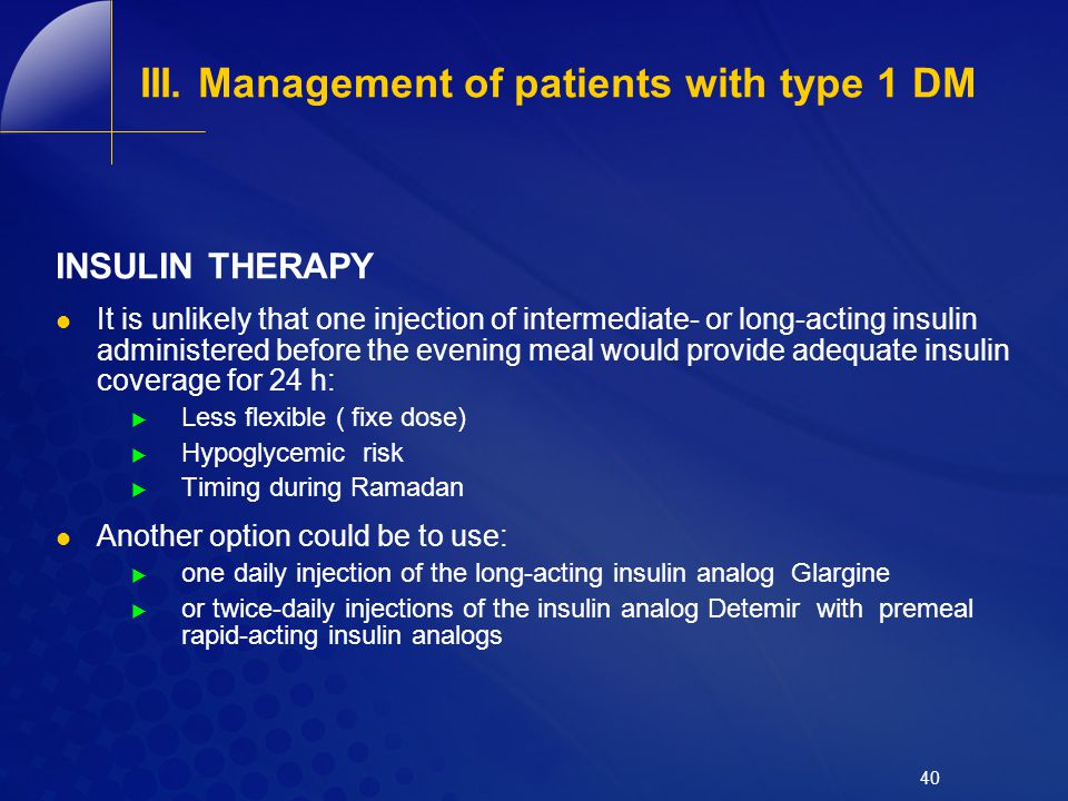 III. Management of patients with type 1 DM
