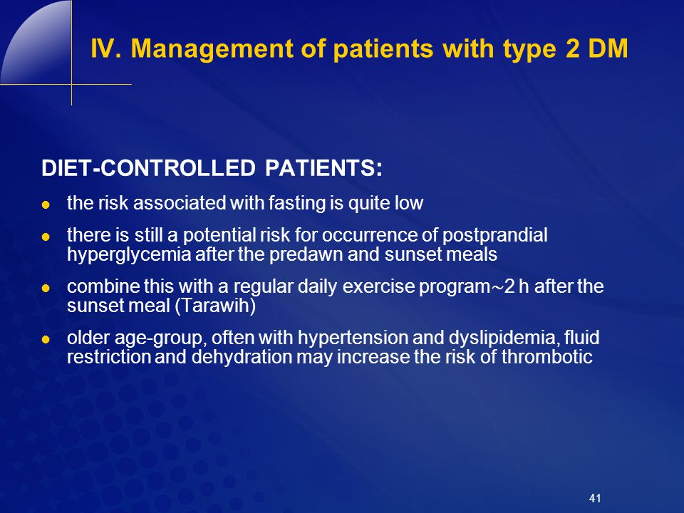 IV. Management of patients with type 2 DM