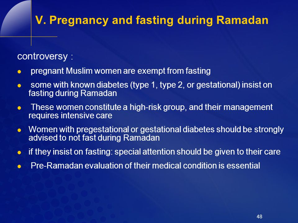 V. Pregnancy and fasting during Ramadan